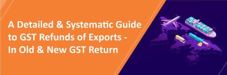 GST Refund on Exports