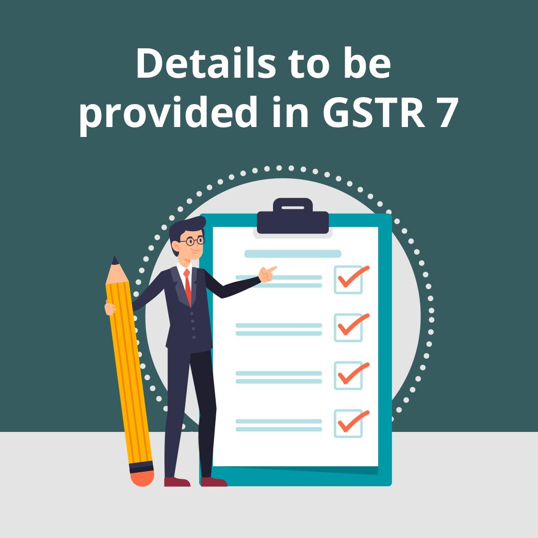 GSTR 7 details
