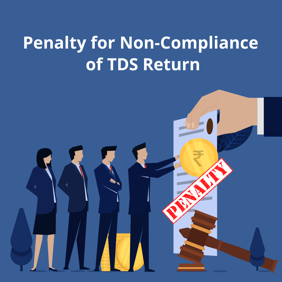 Penalty for Non-Compliance of TDS Return