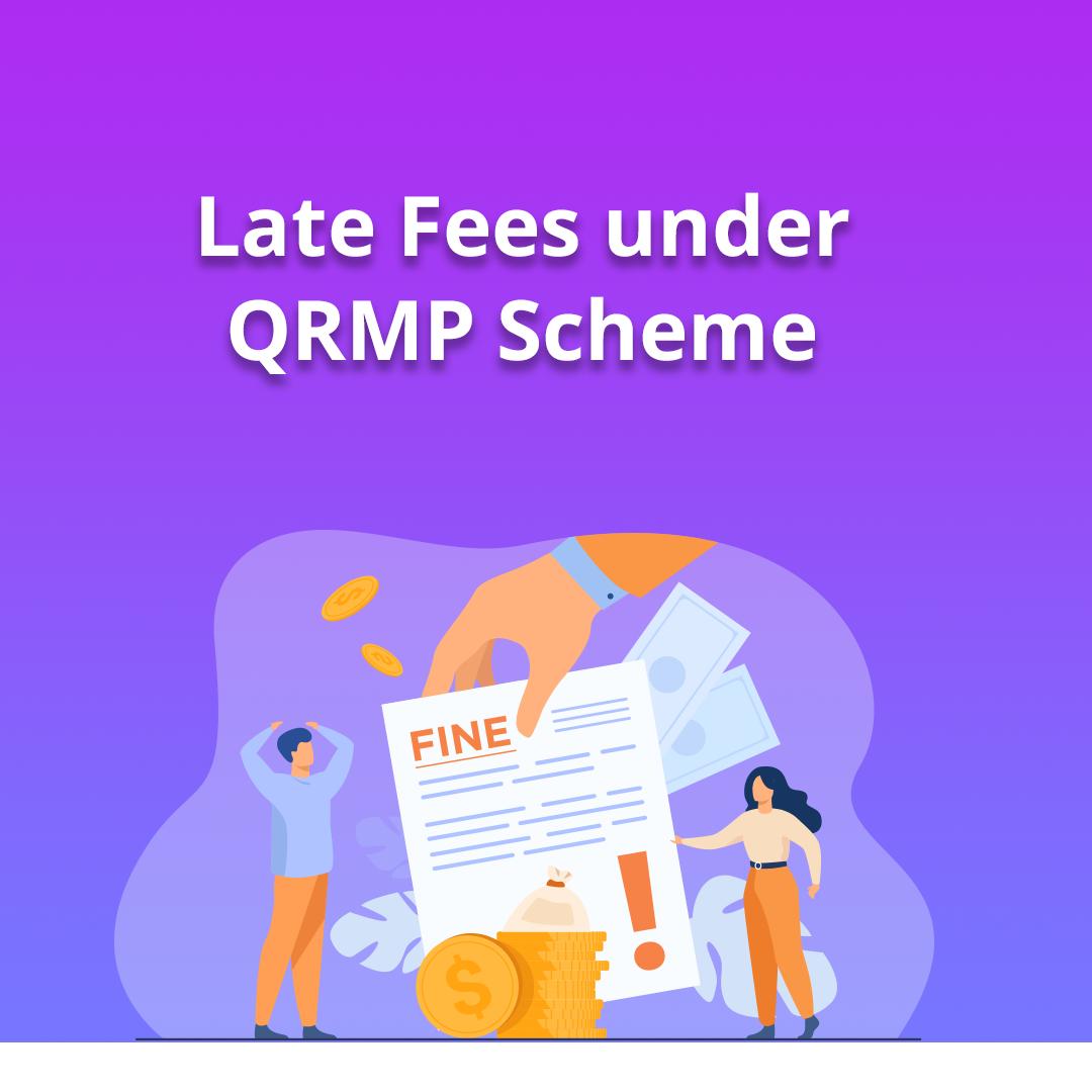 late fees under GST QRMP scheme