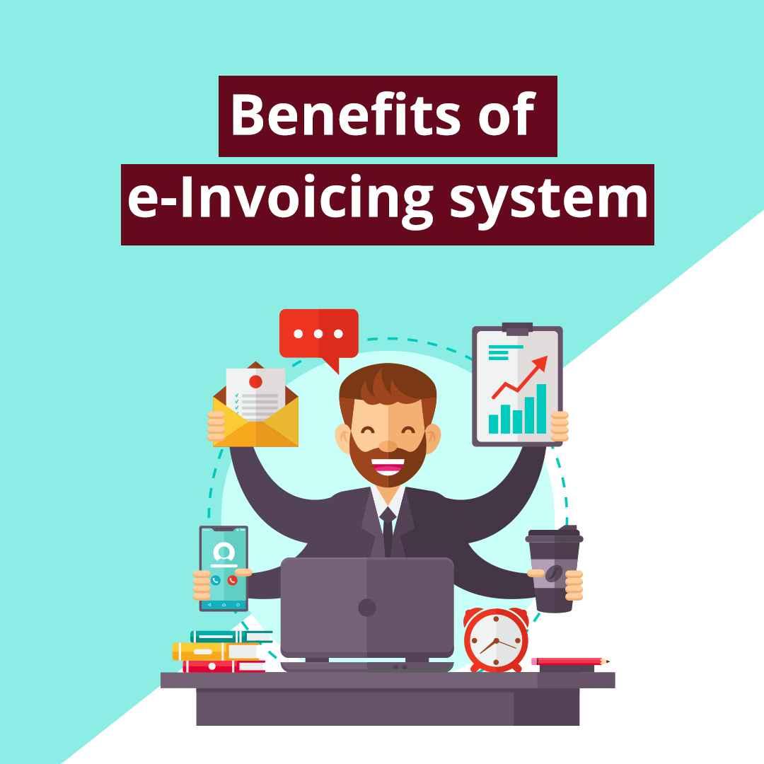 benefits of e invoicing under gst