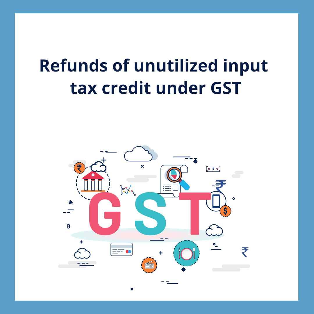 refund of input tax credit
