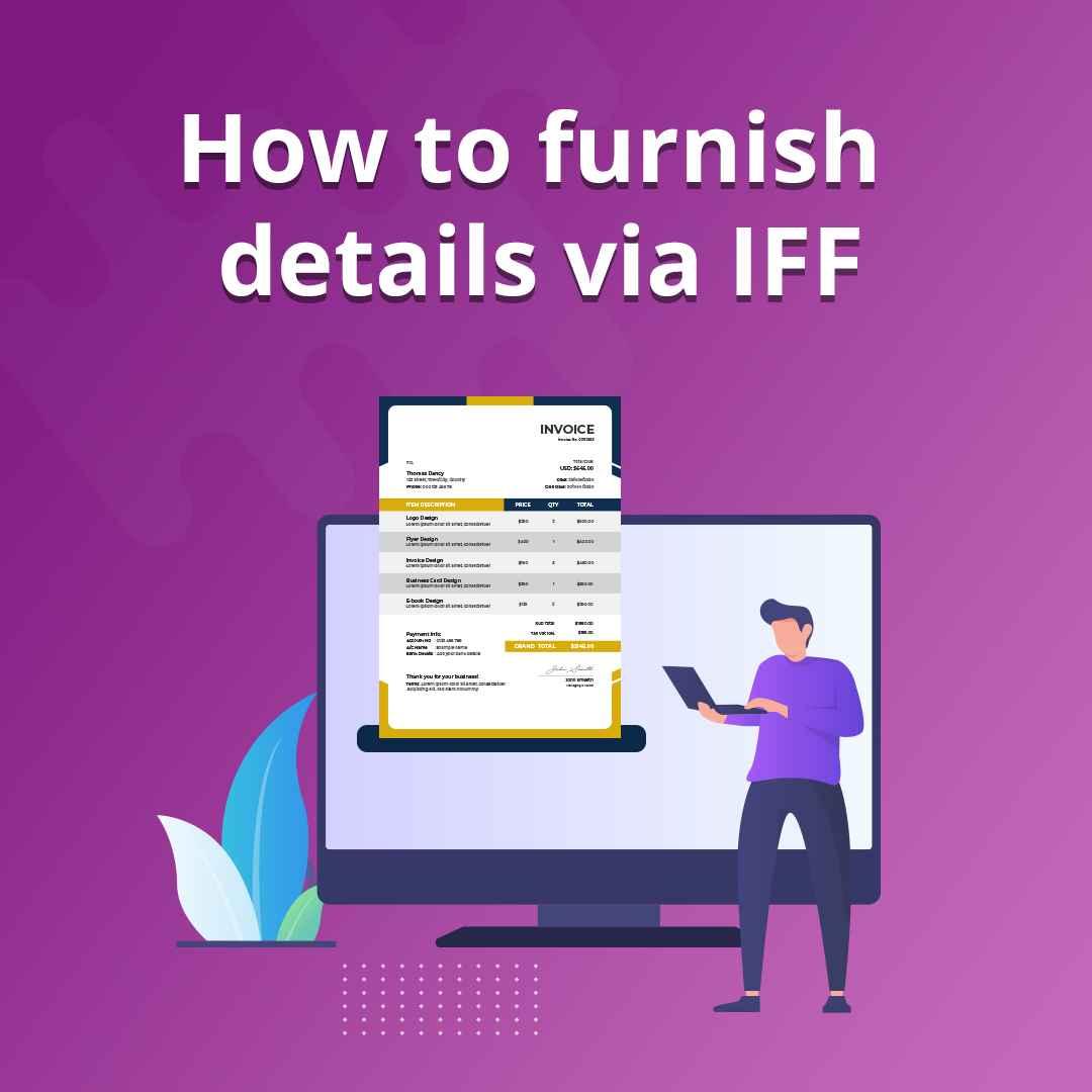 IFF under GST