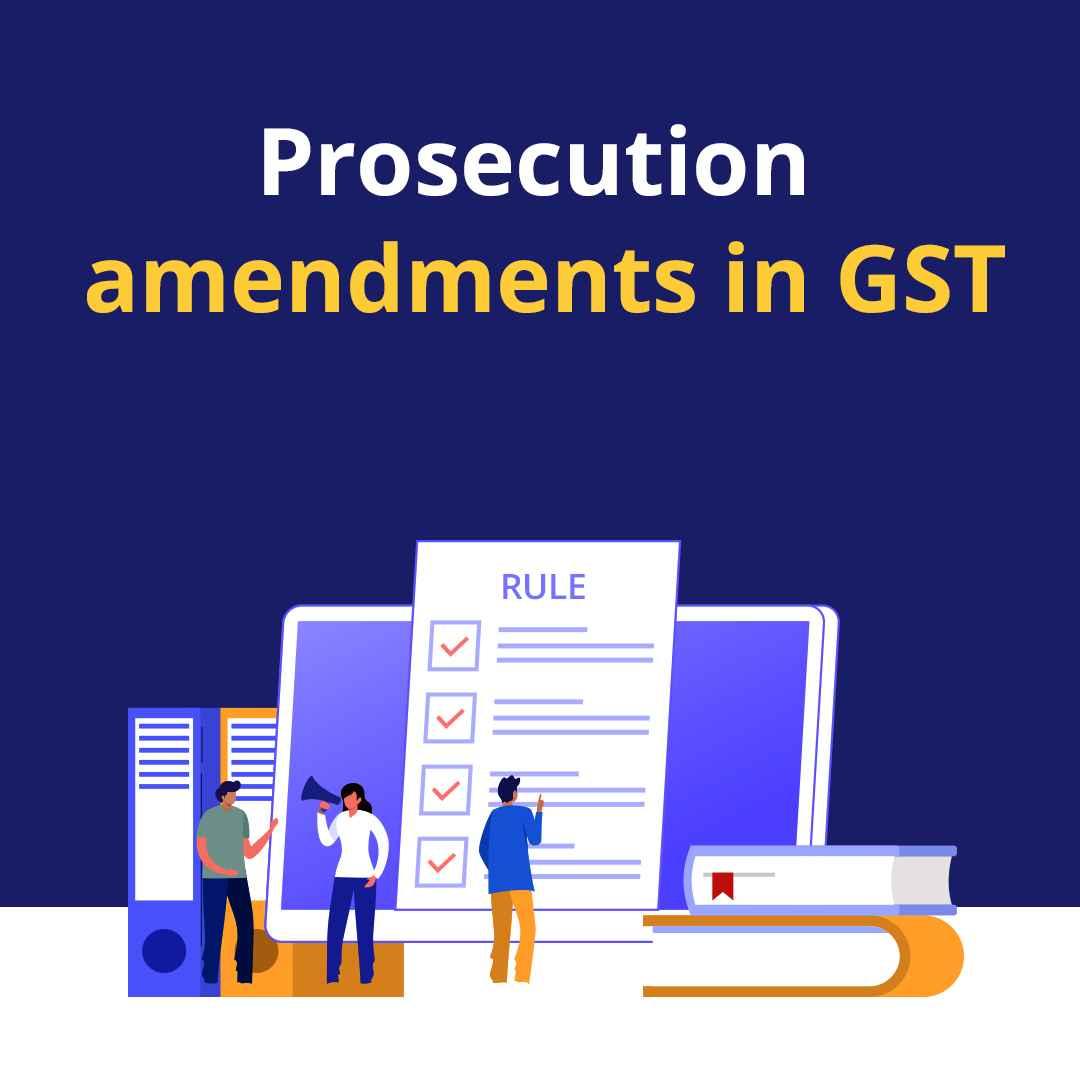 Prosecution of GST